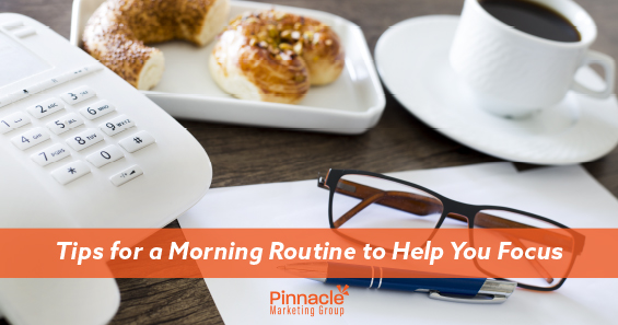 Tips for a morning routine to help you focus blog header