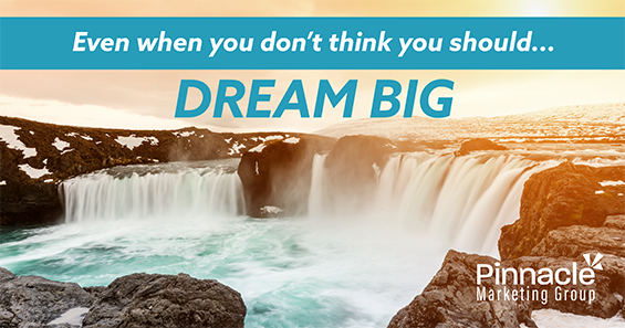 "Image of a waterfall with quote: ""Even with you don't think you should, dream big"""