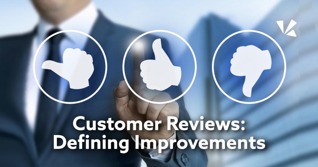 Customer reviews: defining improvements blog header