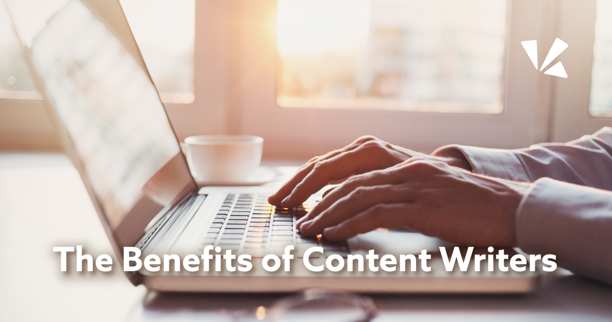 The benefits of content writers blog header
