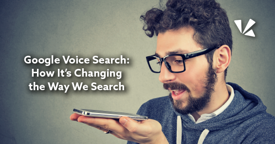 Google voice search: how it's changing the way we search blog header