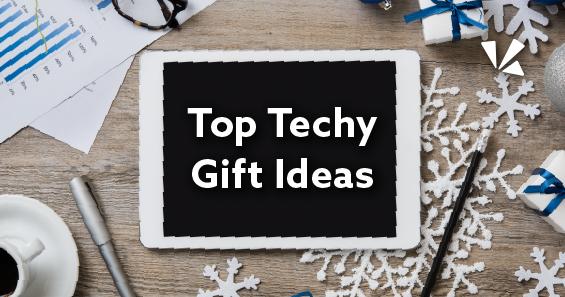 top techy gift ideas blog header