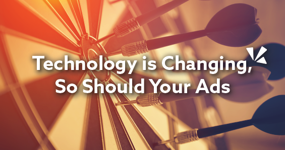 Technology is changing, so should your ads blog header