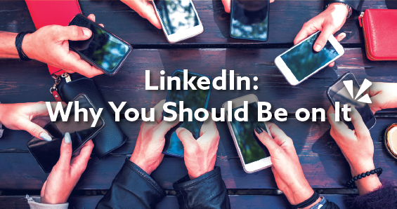 LinkedIn why you should be on it blog header
