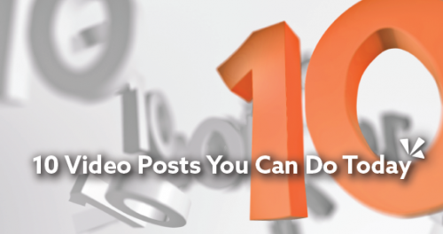 10 video posts you can do today blog header