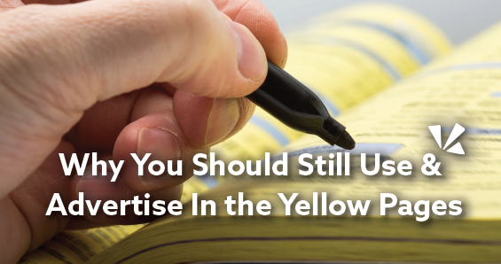 Why you should still use and advertise in the yellow pages blog header