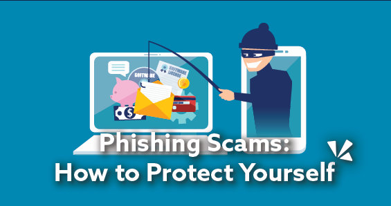 Phishing scams: How to protect yourself blog header