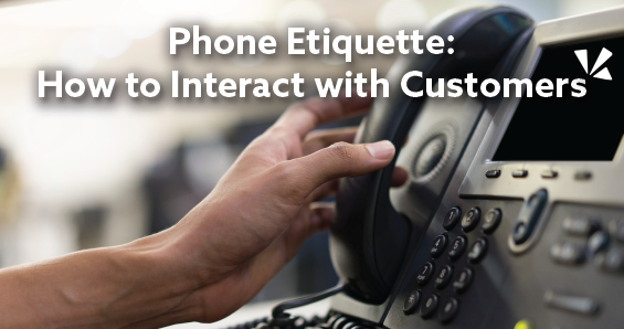 Phone etiquette: How to interact with customers blog header