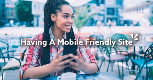 Having a mobile friendly site blog description