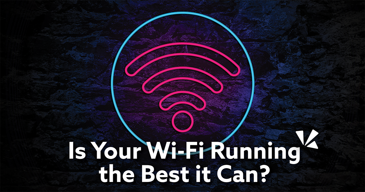 Is your wifi running the best it can blog description with image of wifi symbol