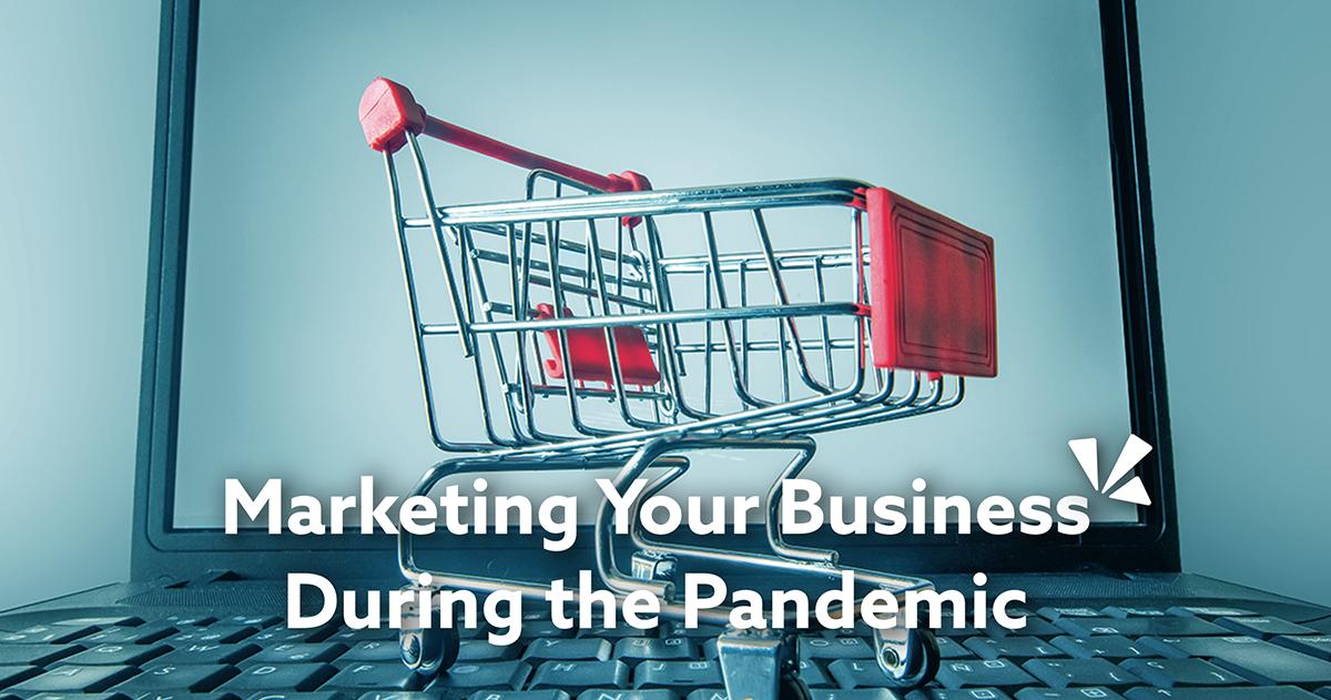 Marketing your business during a pandemic blog description