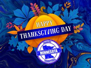 MN Traditions blue and orange Happy Thanksgiving social media post